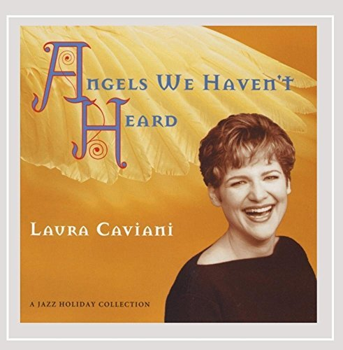 Laura Caviani Angels We Havent Heard