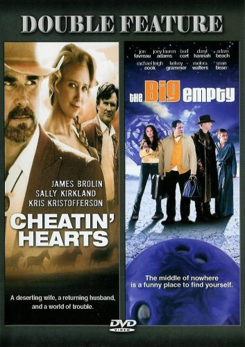 Cheatin' Hearts Big Empty Double Feature