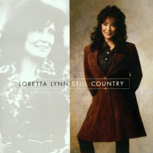 Loretta Lynn Still Country