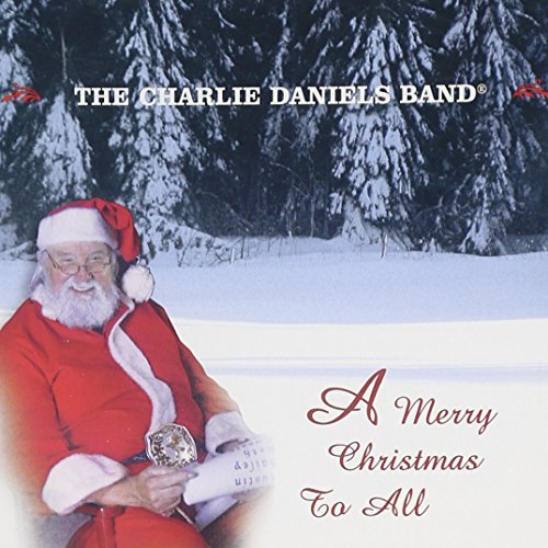 Charlie Band Daniels Merry Christmas To All