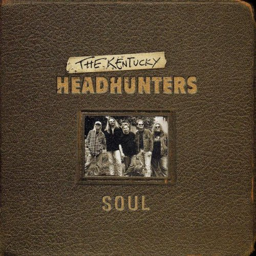 Kentucky Headhunters Soul