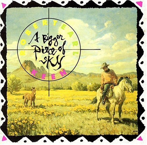 Robert Earl Keen Bigger Piece Of Sky Sacd Hybrid