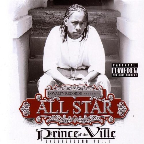 All Star Vol. 1 Prince Of The Ville Un Explicit Version