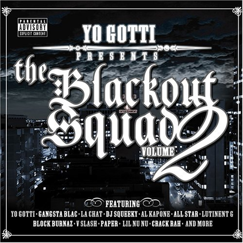 Yo Gotti Vol. 2 Blackout Squad Explicit Version Feat. La Chat Gangsta Blac