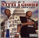 Black Nitti & Goddi Top Flight Thug Life Explicit Version