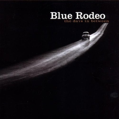 Blue Rodeo Days In Between Import Can