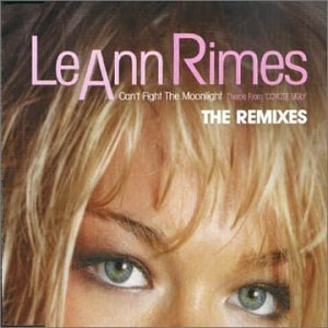 Leann Rimes Can't Fight The Moonlight Import Gbr