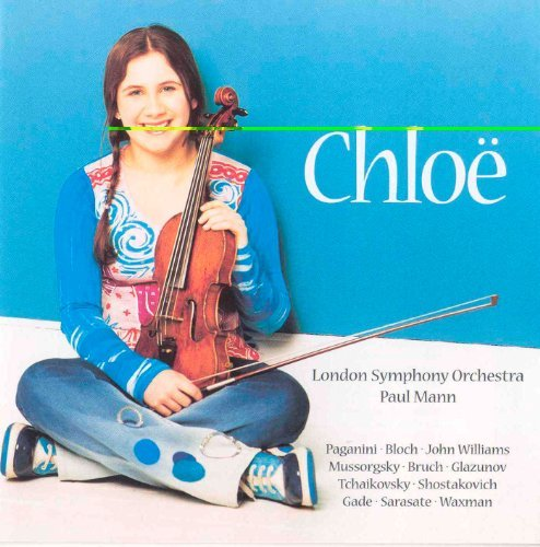 Paganini Bloch Gade Williams M Chloe Hanslip Plays Violin Wor Hanslip Mann London Sym Orch