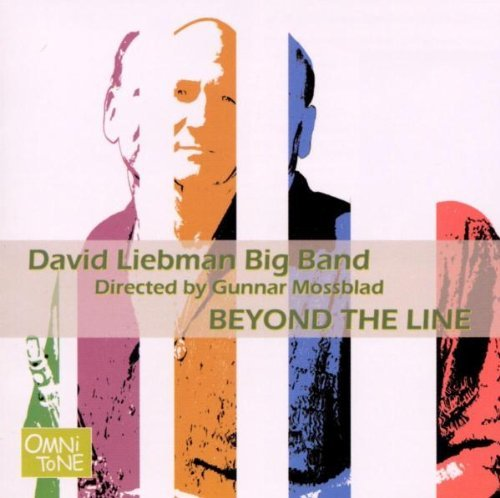 Liebman David Big Band Beyond The Line