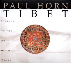 Horn Paul Tibet Journey To The Roof Of T