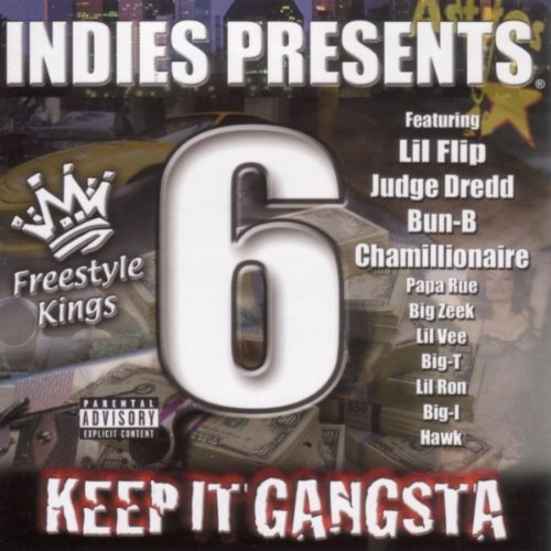 Lil' Flip Vol. 6 Keep It Gangsta Freesty