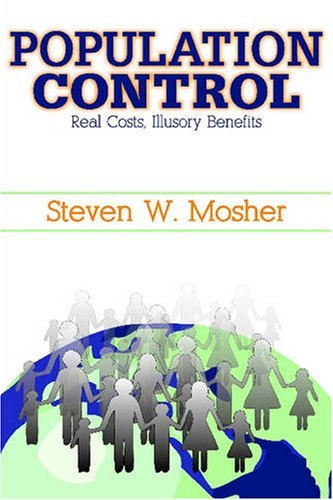 Steven Mosher Population Control Real Costs Illusory Benefits