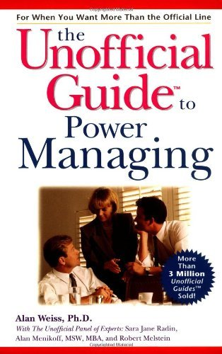 Alan Weiss Unofficial Guide To Power Management The