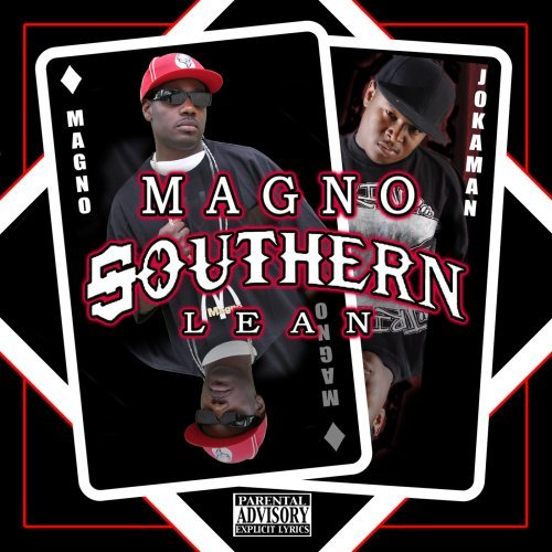 Magno & Jokaman Southern Lean Explicit Version