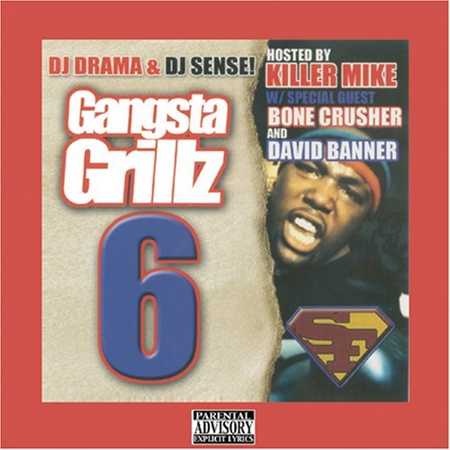 Killer Mike Dj Drama Gangsta Grillz 6 Explicit Version