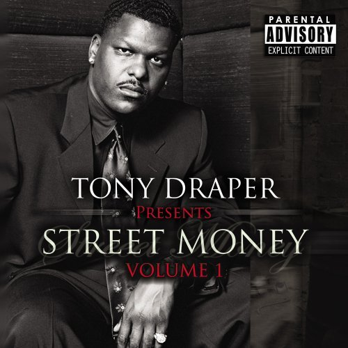 Draper Tony Suavehouse Presents Street Mo Explicit Version
