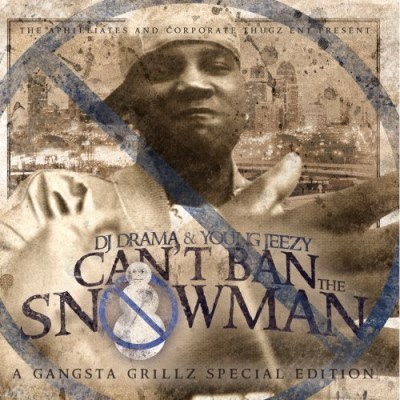 Young Jeezy Can't Ban The Snowman Edited