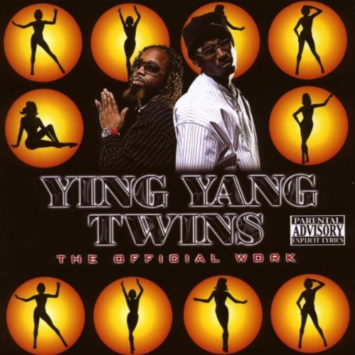 Ying Yang Twins Official Work Explicit Version