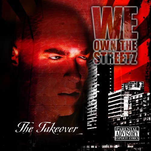 Take Over We Own The Streetz Explicit Version