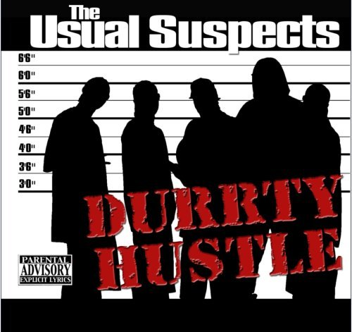 Durrty Hustle Usual Suspects Explicit Version