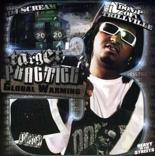 Don P (of Trillville) Vol. 3 Target Practice Global Explicit Version