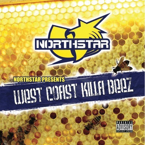 Northstar West Coast Killa Beez Explicit Version