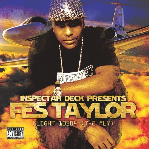 Inspectah Deck Presents Fes Ta Flight 10304 (t2fly) Explicit