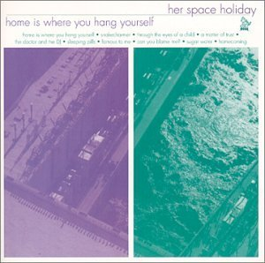 Her Space Holiday Home Is Where You Hang Yoursel 2 CD Set