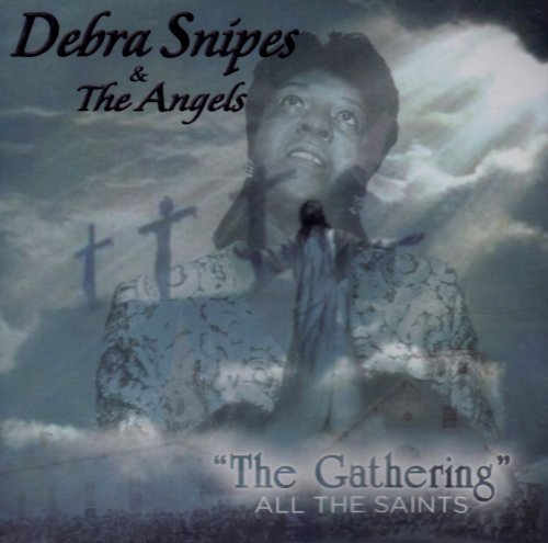 Debra & The Angels Snipes Gathering All Saints