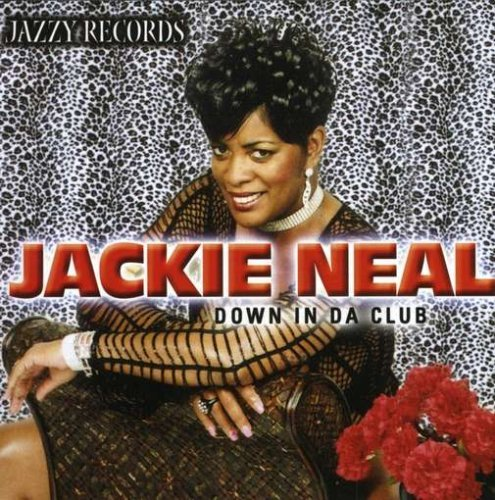 Jackie Neal Down In Da Club