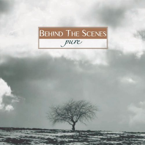 Behind The Scenes Pure