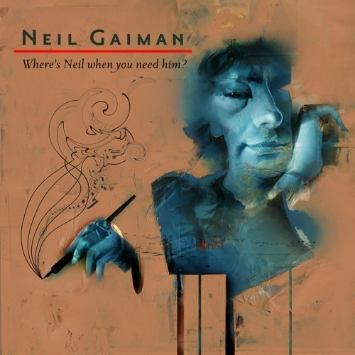 Neil Gaiman Where's Neil When You Need Him