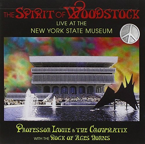 Professor Louie Cromatix Spirit Of Woodstock