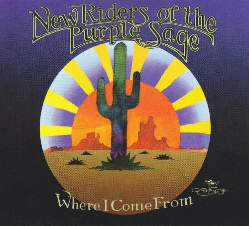 New Riders Of The Purple Sage Where I Come From