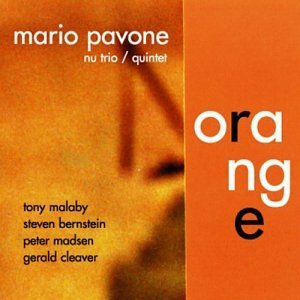 Mario Pavone Nu Trio Quintet Orange