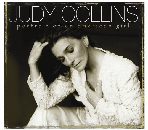 Judy Collins Portrait Of An American Girl