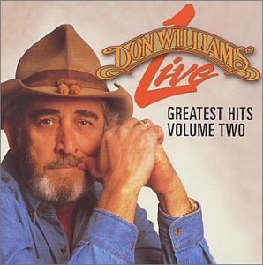 Williams Don Vol. 2 Live Greatest Hits