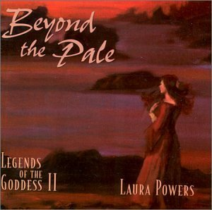Laura Powers Beyond The Pale Legends Of Th