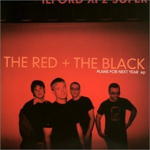 Red & The Black Plans For Next Year