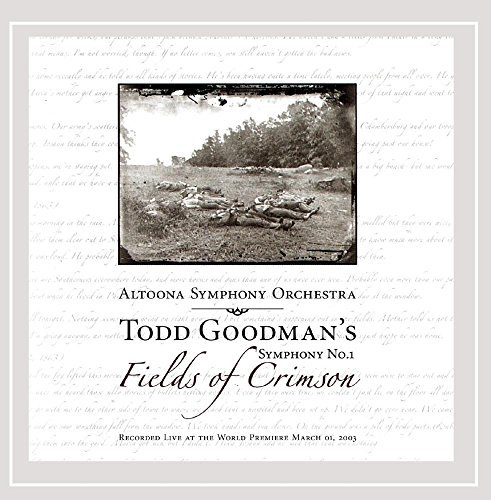 Todd Goodman Symphony No. 1 Fields Of Crims