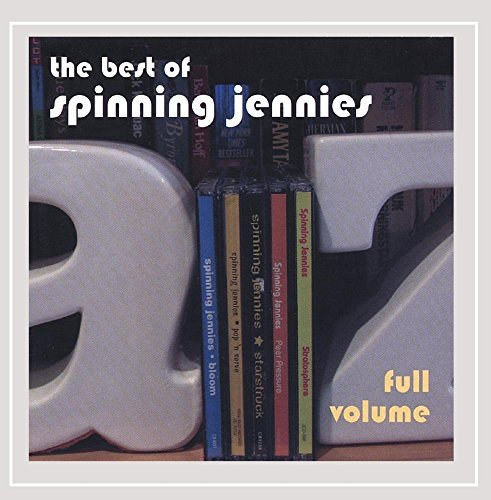 Spinning Jennies Full Volume The Best Of Spinn