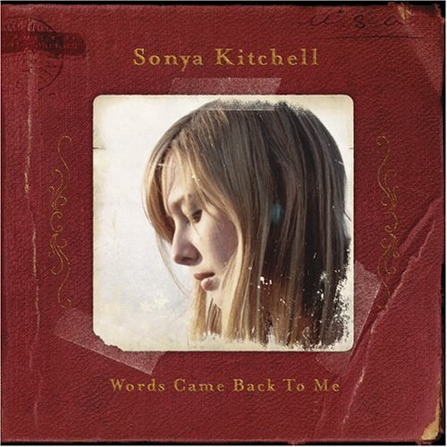 Sonya Kitchell Words Came Back To Me