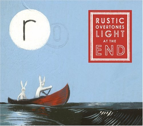 Rustic Overtones Light At The End Digipak