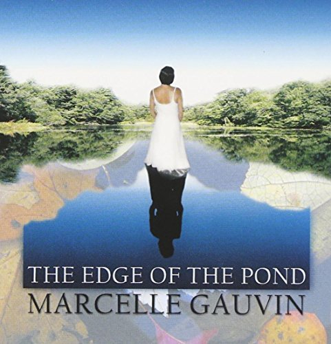Marcelle Gauvin Edge Of The Pond