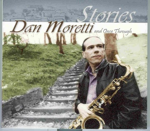 Dan & Once Through Moretti Stories