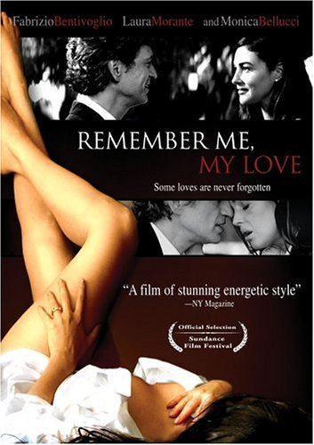 Remember Me My Love Bentivoglio Morante Bellucci Nr