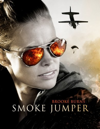 Smoke Jumpers Burns Brooke Pg
