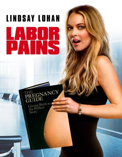 Labor Pains Lohan Hines Parnell Pg13