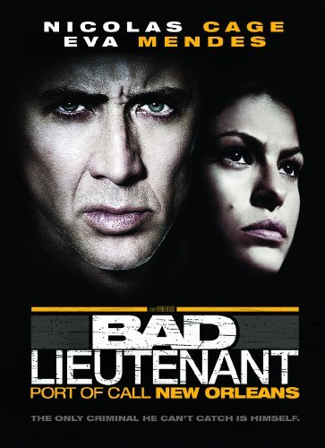 Bad Lieutenant Port Of Call N Cage Mendes R