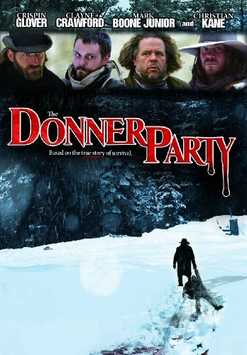 Donner Party Glover Crispin R